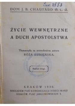 Życie wewnętrzne a duch apostolstwa, 1930r.
