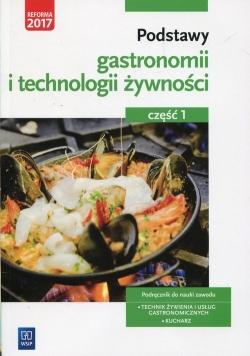 Podstawy gastronomii i technologii żywności Podręcznik do nauki zawodu Technik żywienia i usług gastronomicznych Kucharz Część 1