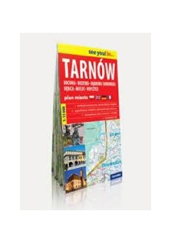 See you! in...Tarnów,Bochnia,Brzesko..plan miasta