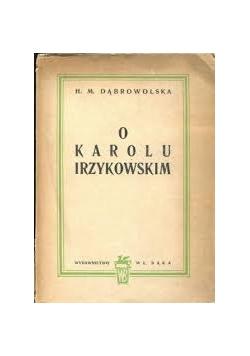 O Karolu Irzykowskim, 1947r.