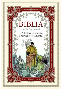 Biblia na każdy dzień. 365 historii ze ST i NT
