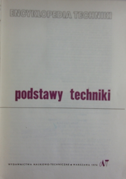 Encyklopedia techniki podstawy techniki