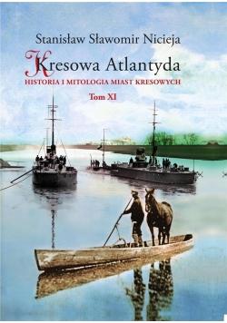 Kresowa Atlantyda T.11