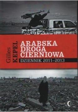 Arabska droga cierniowa dziennik 2011-2013