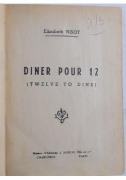 Diner Pour 12