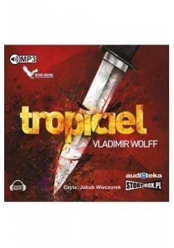 Tropiciel audiobook