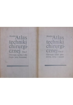 Atlas techniki chirurgicznej, Tom I-II