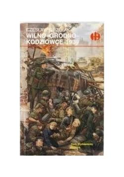 Wilno - Grodno - Kodziowice 1939
