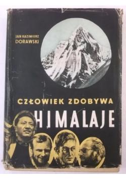 Człowiek zdobywa Himalaje