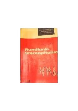Rundfunk-Stereophonie. Die Technik vom Studio bis zum Empfänger.
