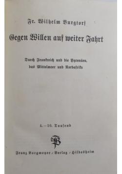 Begen Willen auf meiter Fahrt, 1931 r.