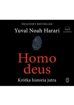 Homo deus. Krótka historia jutra. Audiobook