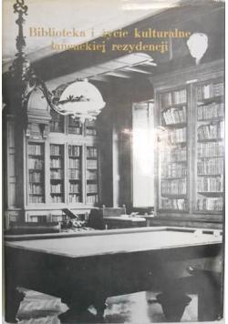 Biblioteka i życie kulturalne łańcuckiej rezydencji
