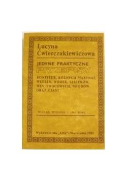 Jedyne praktyczne przepisy, reprint z 1885 r.
