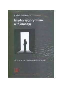 Między rygoryzmem a tolerancja