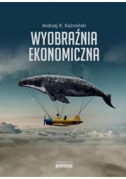 Wyobraźnia ekonomiczna