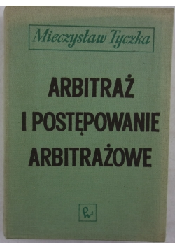 Arbitraż i postępowanie arbitrażowe