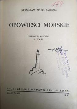 Opowieści morskie, 1947 r.