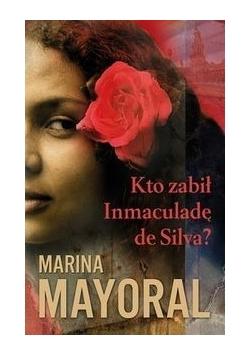 Kto zabił Inmaculadę de Silva, Nowa