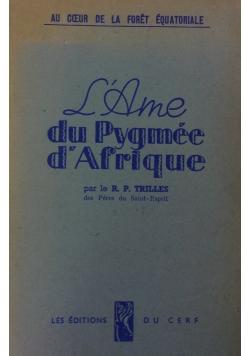 L ame du pygmee d'afrique,1945r.