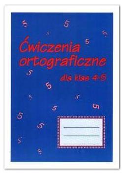 Ćwiczenia ortograficzne dla klas 4-5 GRAM