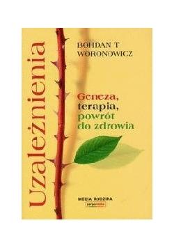 Uzależnienia - Bohdan T. Woronowicz