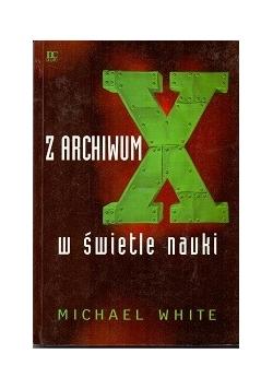 Z archiwum X w świetle nauki