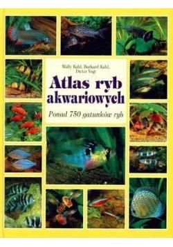 Atlas ryb akwariowych. Ponad 750 gatunków ryb