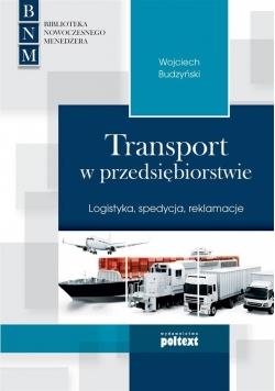 Transport w przedsiębiorstwie. Logistyka, spedycja