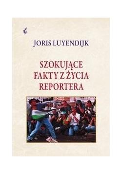 Szokujące fakty z życia reportera,  Nowa