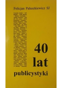 40 lat publicystyki