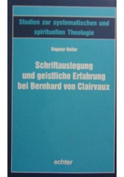 Schriftauslegung und geistliche Erfahrung bei Bernhard von Clairvaux