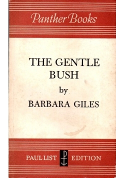The gentle Bush