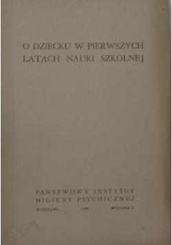 O dziecku w pierwszych latach nauki szkolnej, 1946 r.