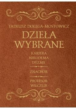Dzieła Wybrane - Dołęga Mostowicz
