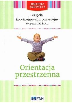 Biblioteka nauczyciela. Orientacja przestrzenna