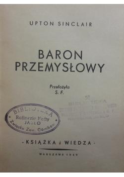 Baron przemysłowy, 1949r.