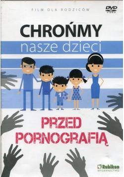 Chrońmy nasze dzieci przed pornografią