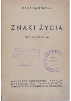 Znaki życia.Pięć opowiadań,1938 r.