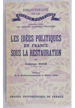 Les idees Politiques en France Sous La Restauration