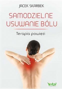 Samodzielne usuwanie bólu. Terapia powięzi