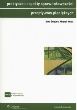 Praktyczne aspekty sprawozdawczości przepływów pieniężnych