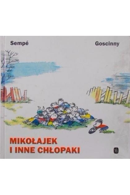 Mikołajek I Inne Chłopaki Sempe I Goscinny 1600 Zł Tezeuszpl