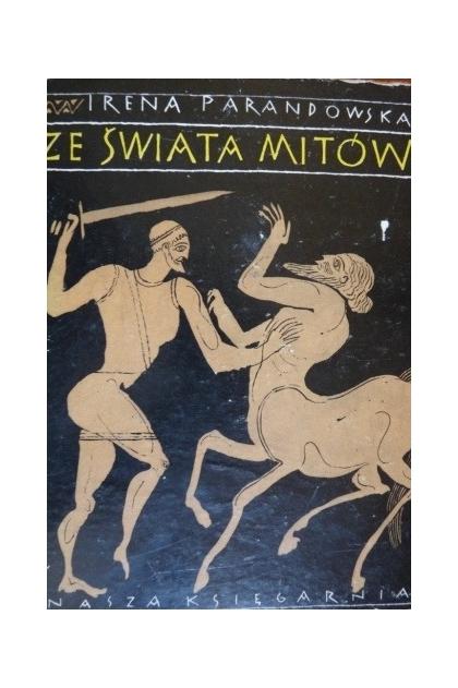 Znalezione obrazy dla zapytania Irena Parandowska Ze świata mitów