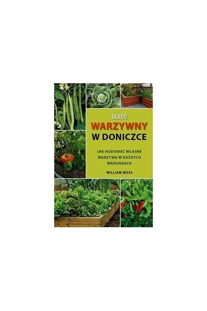 Ogród Warzywny W Doniczce William Moss 1400 Zł Tezeuszpl