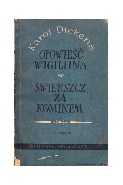 Opowieść Wigilijna świerszcz Za Kominem Karol Dickens