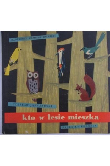Kto W Lesie Mieszka Czesław Janczarski 1900 Zł