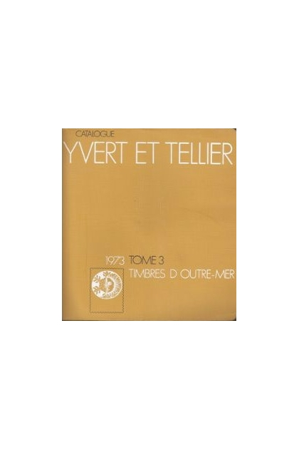 catalogue de timbres poste tom iii yvert et tellier z. Black Bedroom Furniture Sets. Home Design Ideas