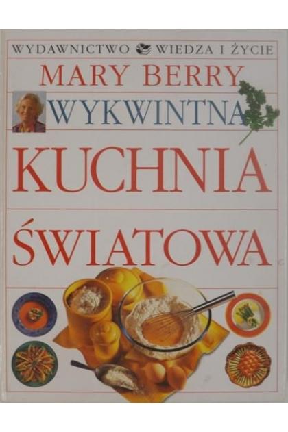 Wykwintna Kuchnia Swiatowa Mary Berry 59 00 Zl Tezeusz Pl