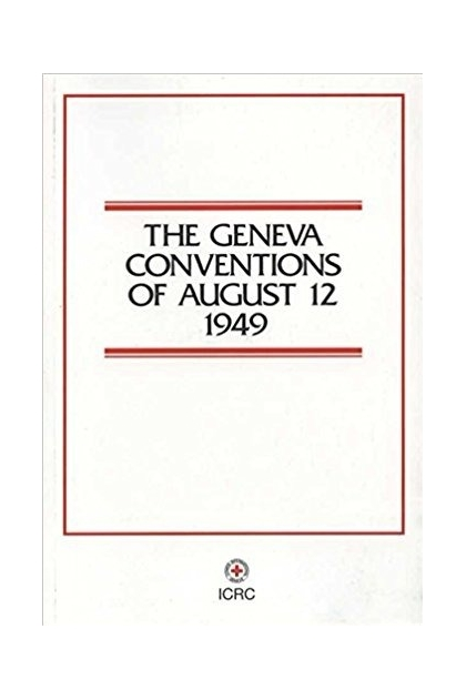 geneva convention of 1949 Geneva convention (iv) on civilians, 1949 and its commentary 12081949  map of states party to the geneva conventions of 1949 and their additional protocols.